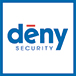 Deny Security